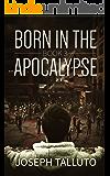 Born In The Apocalypse 3: Jericho