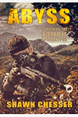 Abyss (Surviving the Zombie Apocalypse Book 12) Kindle Edition