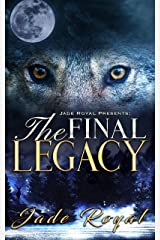 The Final Legacy: Rise of The Hybrids Kindle Edition