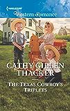 The Texas Cowboy's Triplets (Texas Legends: The McCabes)