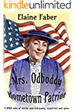 Mrs. Odboddy, Hometown Patriot: A WWII tale of chicks and chicanery, suspicion and spies. (Mrs. Odboddy Mysteries Book 1)