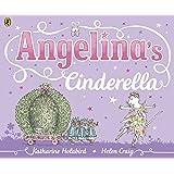 Angelina's Cinderella (Angelina Ballerina)