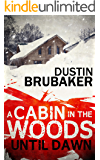 Horror: Cabin In The Woods: Until Dawn