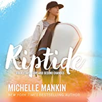 Riptide: Rock Stars, Surf and Second Chances, Book 2