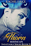Thorn: Moonscape: Insatiable Book 9