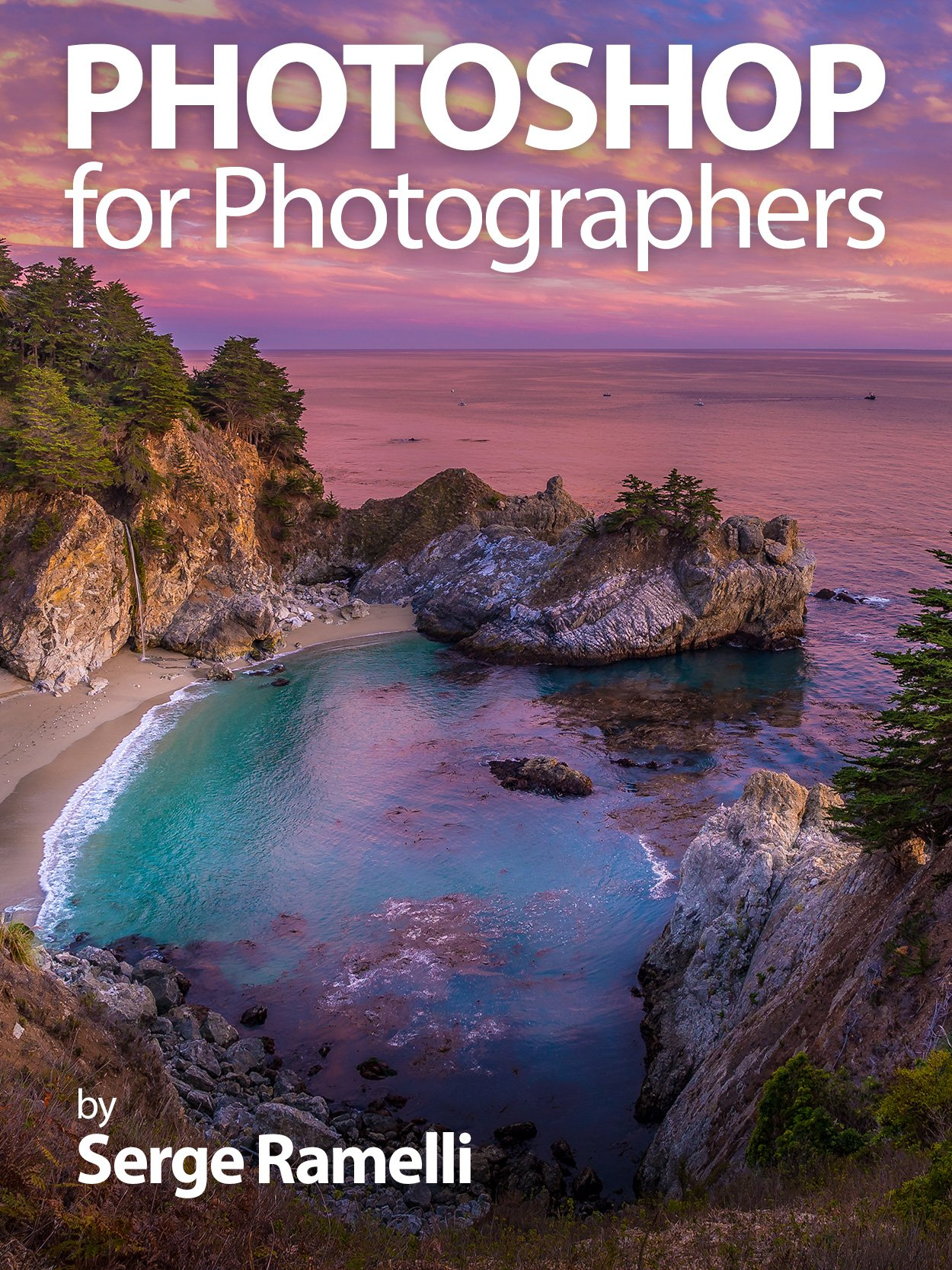 Photoshop For Photographers  Complete Photoshop Training For Photographers  English Edition