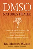 Dmso Natural Healer: Nature's Healer