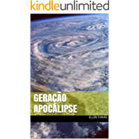 Geração Apocalipse: O mundo está prestes a ser invadido