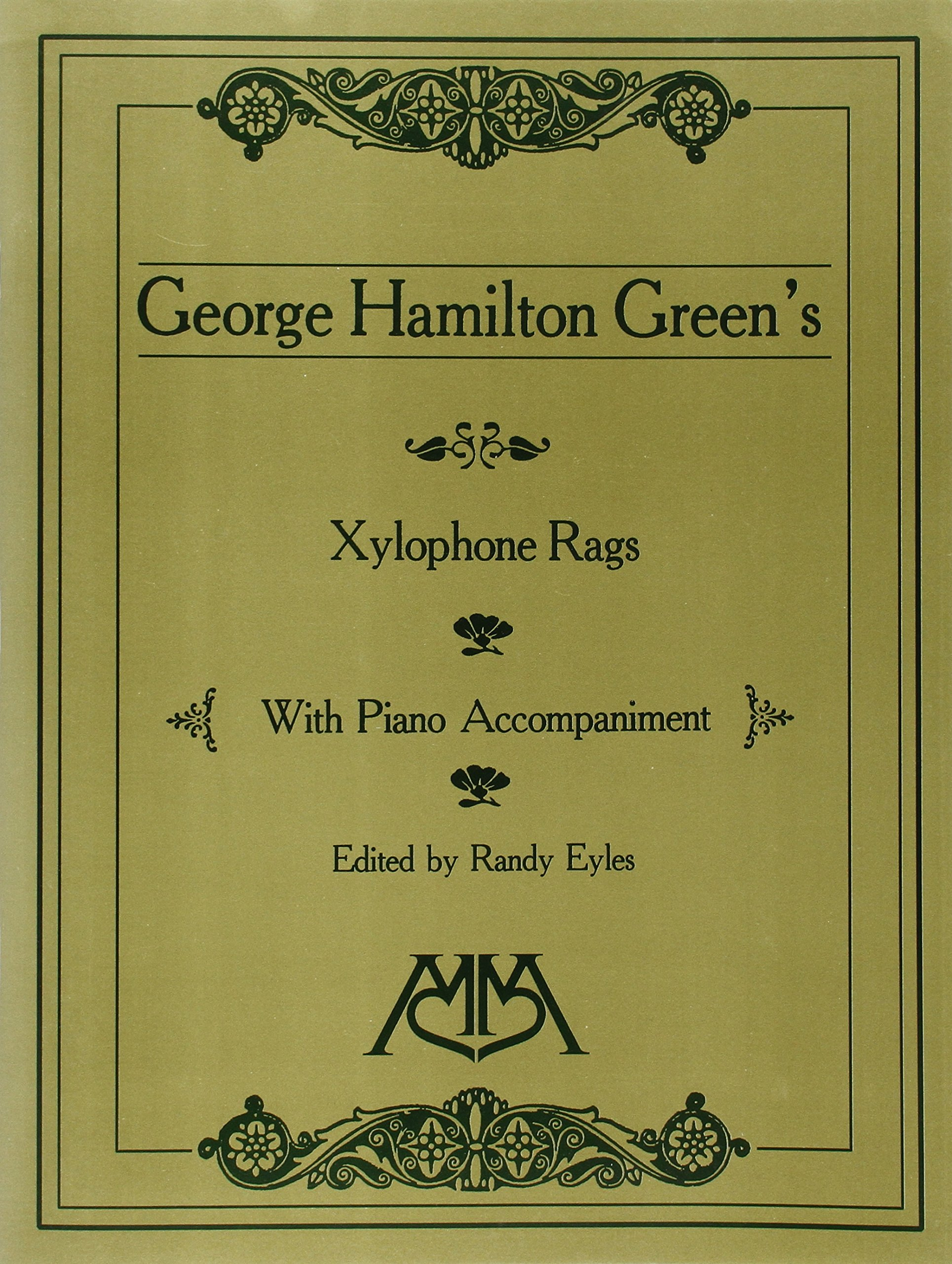 Xylophone Rags of George Hamilton Green: Randy Eyles, George Hamilton  Green: 0073999170474: Amazon.com: Books