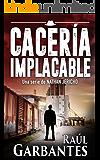 Cacería Implacable: Una novela de suspenso e intriga (Nathan Jericho investigador privado nº 2)