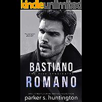 Bastiano Romano: An Enemies-to-Lovers Mafia Romance
