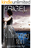 A Glimmering Girl (Wyrd and Fae Book 4)