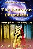 The Santoran Chronicles (Among the Stars Book 2)