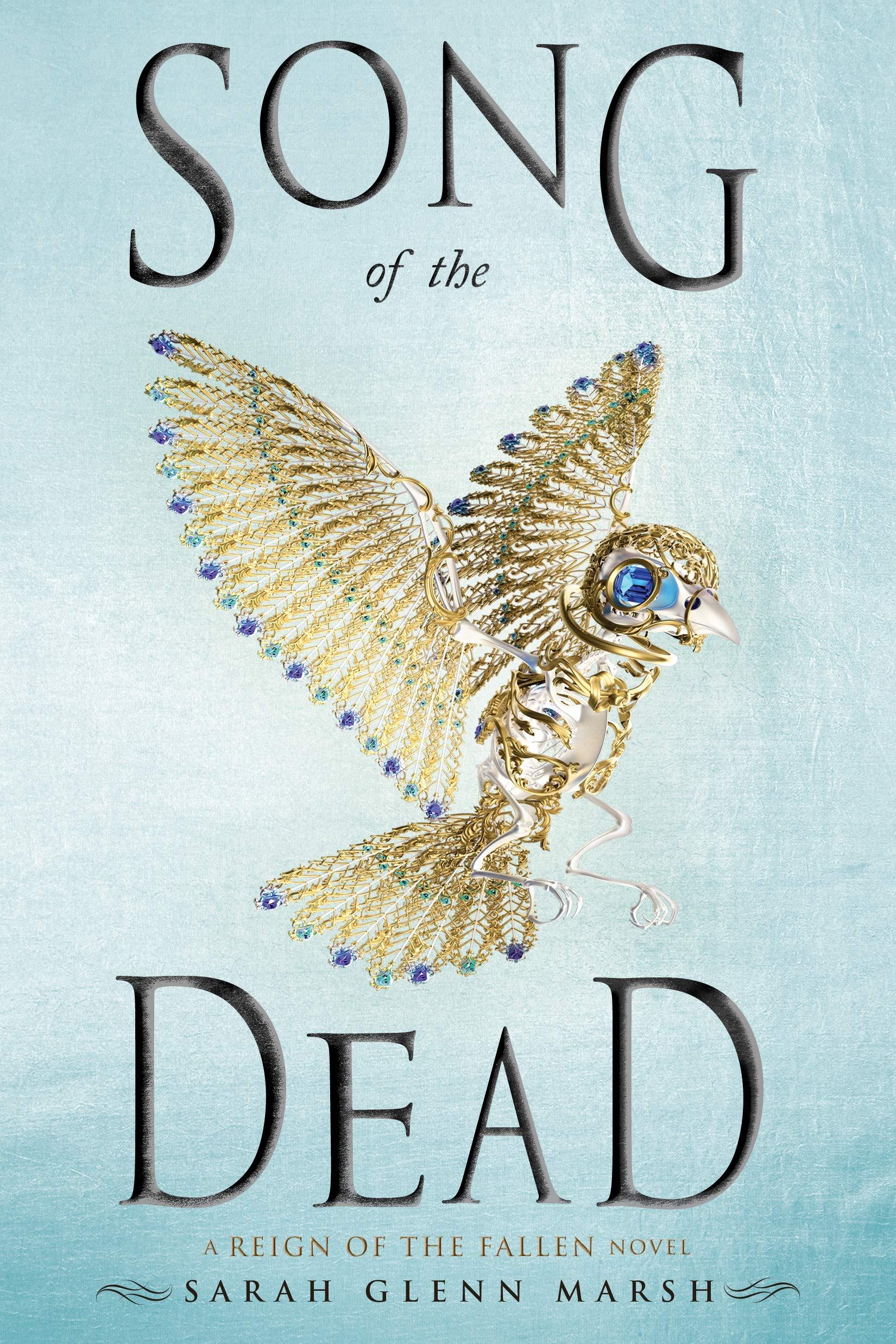 Song of the Dead by Sarah Glenn Marsh