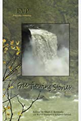 Free-flowing Stories: FreeValley Publishing Kindle Edition