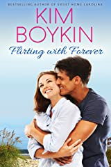 Flirting with Forever (Lowcountry Lovers Series Book 1) Kindle Edition