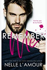 Remember Me: A Steamy and Suspenseful Second Chance Romance Kindle Edition