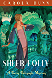 Sheer Folly (A Daisy Dalrymple Mystery)