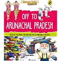 Off to Arunachal Pradesh (Discover India)