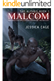 Malcom (The Alphas Book 1)