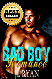 Bad Boy Romance: An Alpha Bad Boy Romance