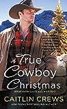 True Cowboy Christmas