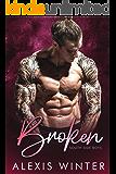 Broken: A Bad Boy, Second Chance Romance (South Side Boys)