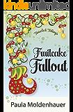 Fruitcake Fallout (Tinseled Tidings Book 3)