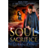 Soul Sacrifice: Book Three of The Spirit Shield Saga