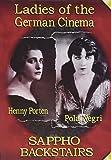 Ladies of the German Cinema (Sappho (1921) / Backstairs (1921))