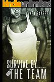 Survive By The Team (Team Fear Book 3)