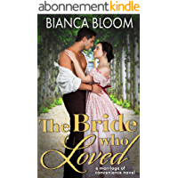 The Bride who Loved: A Marriage of Convenience Regency Romance (Second Chance Regencies) (English Edition)