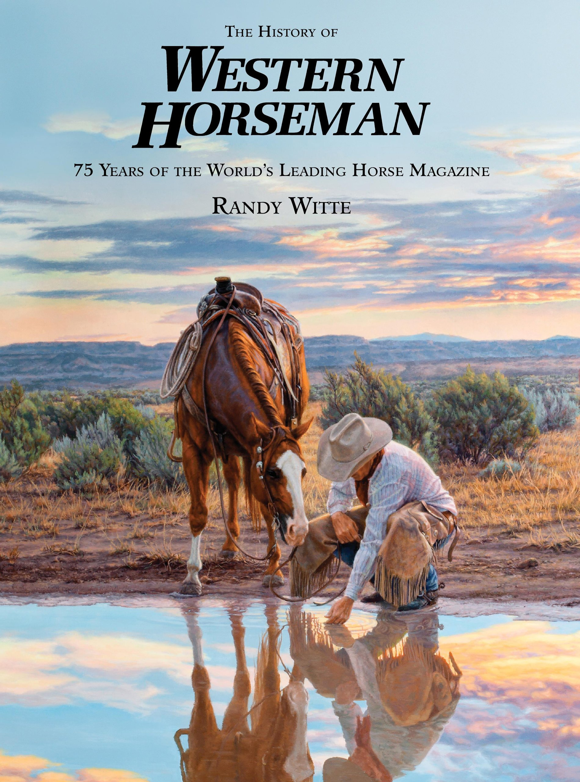 Download History of Western Horseman: 75 Years Of The World's Leading Horse Magazine (Western Horseman Books (Hardcover)) pdf epub