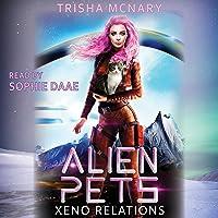 Alien Pets: Xeno Relations Series, Book 1