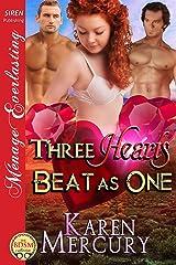 Three Hearts Beat as One (Siren Publishing Menage Everlasting) Kindle Edition