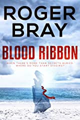 Blood Ribbon: When there's more than secrets buried, where do you start digging? Kindle Edition