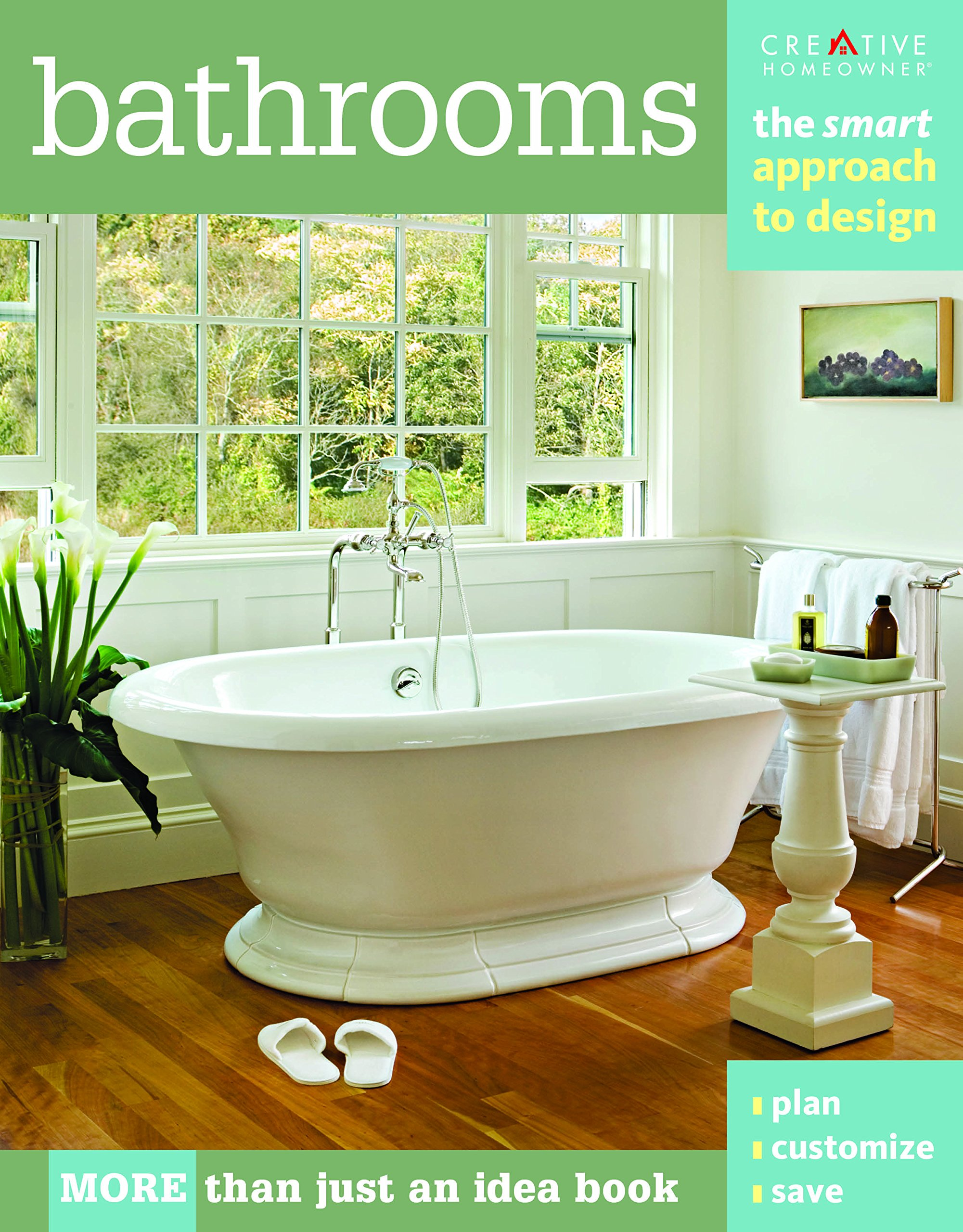 bathrooms the smart approach to design home decorating editors bathrooms the smart approach to design home decorating editors of creative homeowner home decorating bathroom how to 9781580114745 amazon com