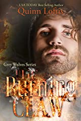 The Burning Claw: Book 10, The Grey Wolves Series Kindle Edition