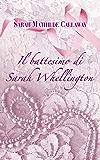Il Battesimo di Sarah Whellington