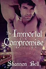 The Immortal Compromise (The Mortal One Series Book 3) Kindle Edition