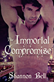 The Immortal Compromise (The Mortal One Series Book 3)
