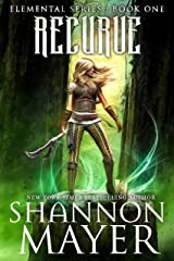 Recurve (The Elemental Series Book 1) Kindle Edition