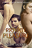 Private Pleasure (FFM Historical Erotic Menage)