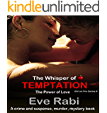 THE WHISPER OF TEMPTATION: The Power of Love : (Book 3 in the Temptation series. A romantic-suspense book)