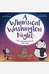 A Whimsical Washington Night: The Adventures of a DC Duo (Shankman & O'Neill) Hardcover