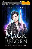 Magic Reborn: The Peacesmith Series: Book1, A New Adult Urban Fantasy Novel (English Edition)