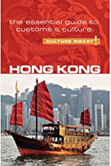 Hong Kong - Culture Smart!: The Essential Guide to Customs & Culture Kindle Edition