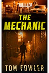 The Mechanic: A John Tyler Thriller (John Tyler Action Thrillers Book 1) Kindle Edition