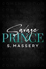 Savage Prince (DeSantis Mafia Book 2) Kindle Edition