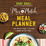 Mix-and-Match Meal Planner (Mix-And-Match Mama)